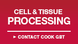 Cell and Tissue Processing