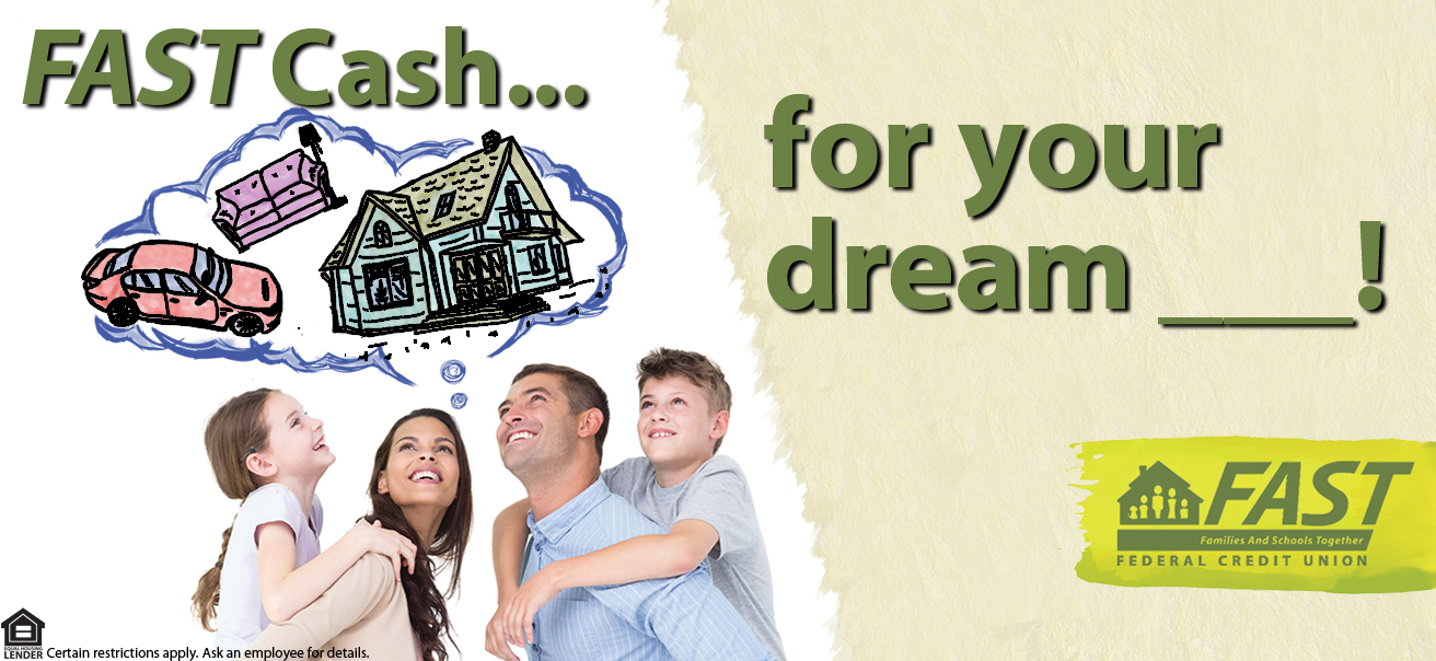 We have FAST cash for your dream! What do you dream about? Buying a car, truck or SUV? Paying for education?Do you dream about buying a new home or remodeling? Or new pool for those hot summer days? Do you dream about buying a boat or other recreational vehicle? The list goes on!