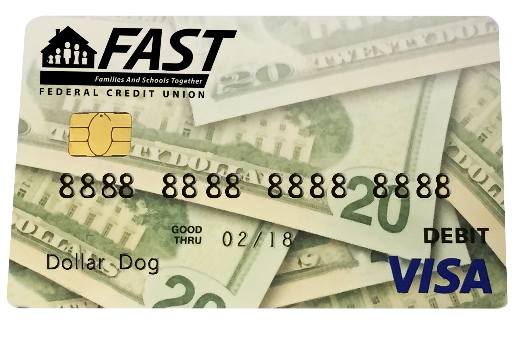 FAST Visa Chip Debit Card is now available. The new chip card makes each transaction safer and more secure. Each time your new chip debit or credit card is used at a chip-terminal, a unique one-time code is generated that is used to approve the transaction. This feature makes it virtually impossible to duplicate counterfeit cards. The chip also helps to secure your personal information, with the chip only generating the unqiue code and not sending any personal data to the retailer.