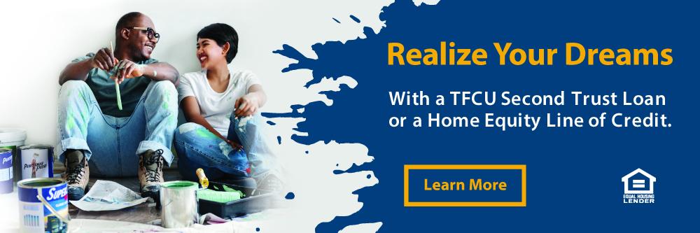 TFCU has Home Equity Loans