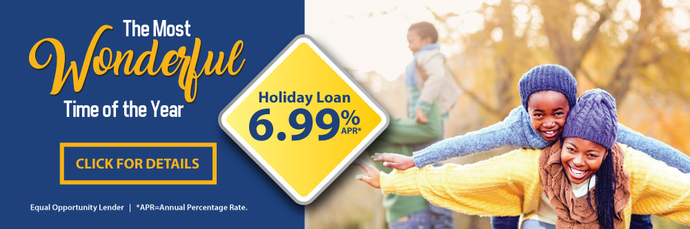 Apply for a TFCU Holiday Loan today.