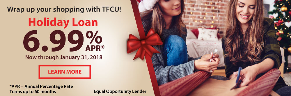 Get a TFCU holiday loan today