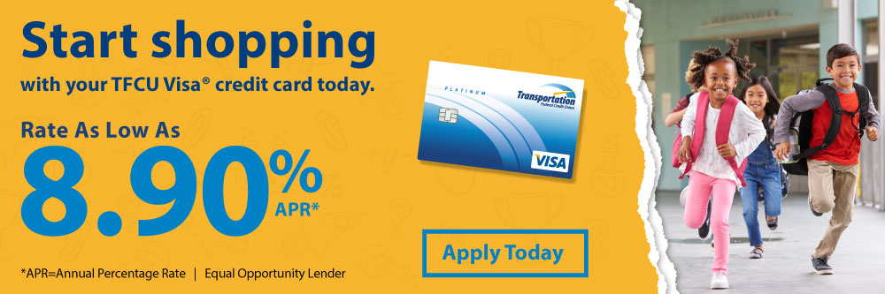 Start shopping for back to school with your TFCU Visa Credit Card.