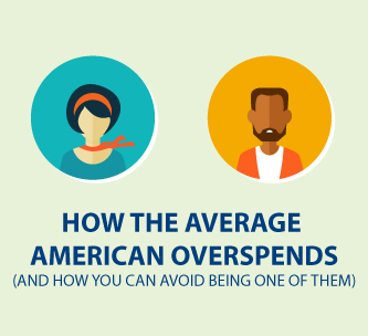How the average American overspends