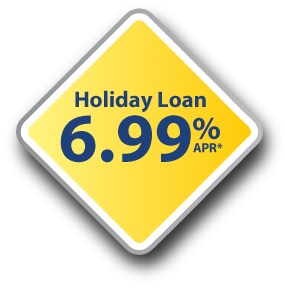 Holiday Loan 6.99% Annual Percentage Rate