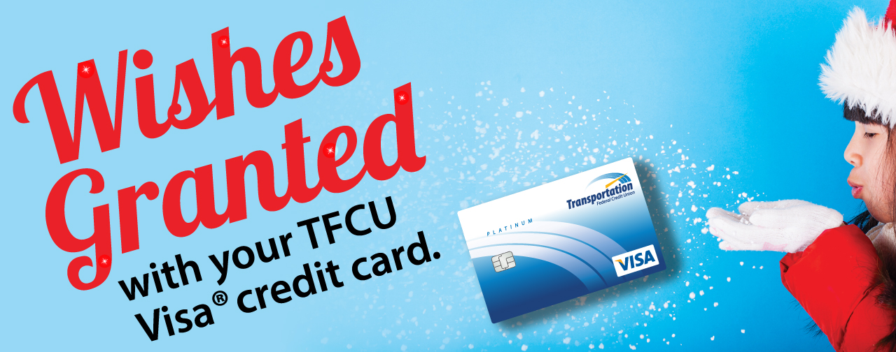 Wishes Granted with your TFCU Visa credit card.
