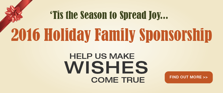 2016 Holiday Family Sponsorship - Help us make wishes come true for a family of 3!