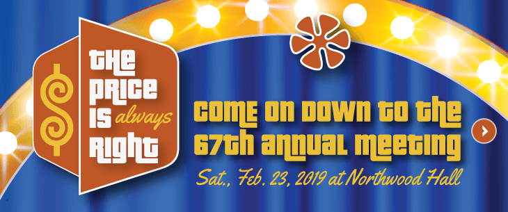 The 67th Annual Meeting - February 23, 2019 at Northwood Hall