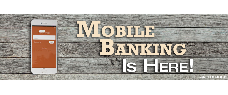 Mobile Banking is Here!