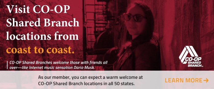Visit CO-OP Shared Branch locations from coast to coast.