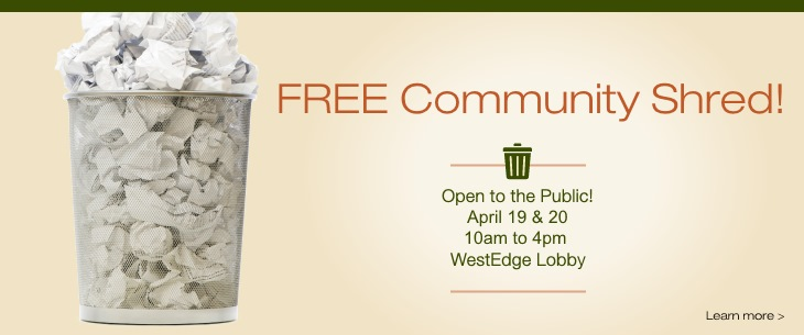 2018 Spring Community Shred.  FREE and Open to the Public!