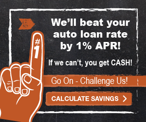 We'll beat your auto loan rate by 1% APR!  If we can't, you get CASH!  Go On - Challenge Us!  Click to calculate savings.